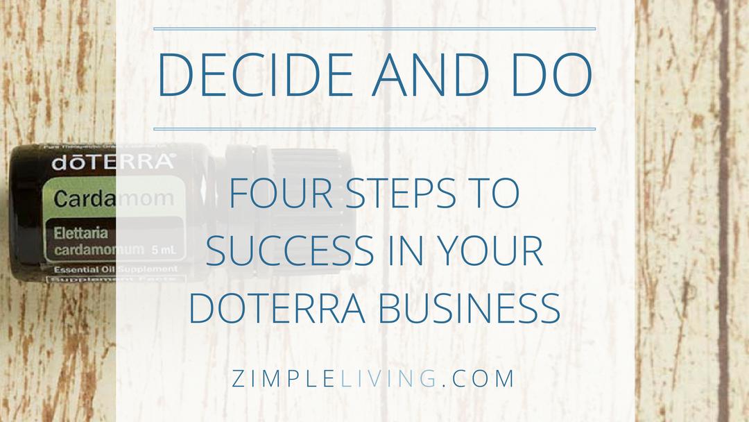 Decide and Do